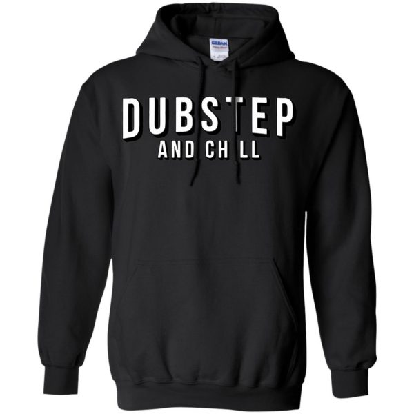 dubstep and chill hoodie - black