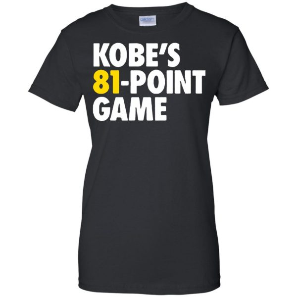 kobe 81 points womens t shirt - lady t shirt - black
