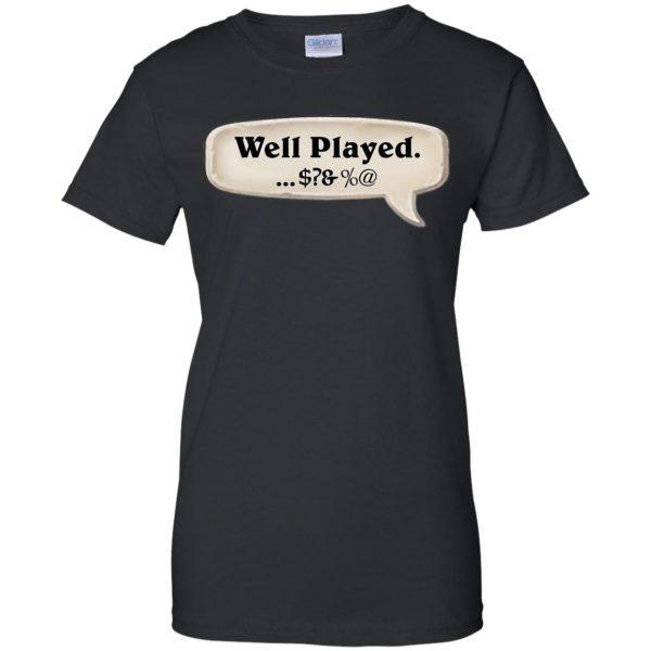 hearthstone well played womens t shirt - lady t shirt - black