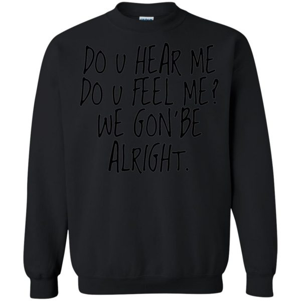 kendrick lamar alright sweatshirt - black