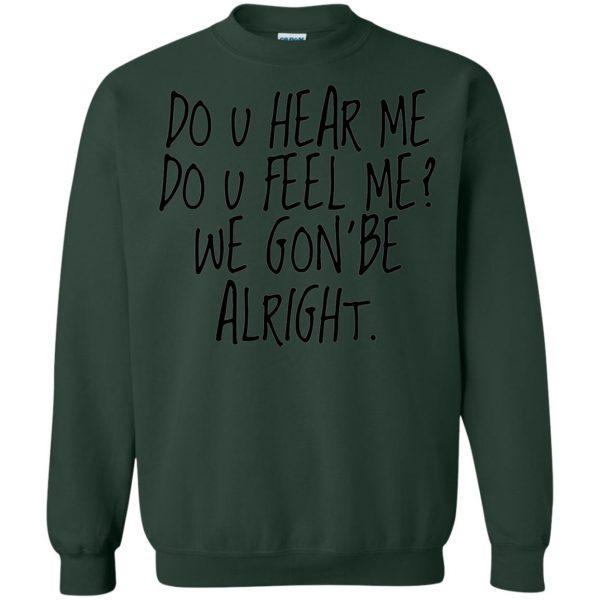 kendrick lamar alright sweatshirt - forest green