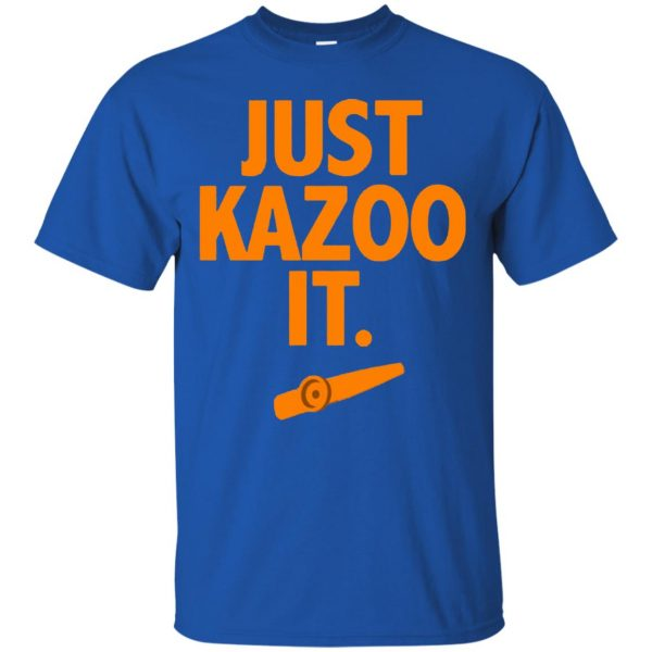 just kazoo it t shirt - royal blue
