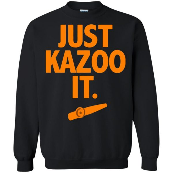 just kazoo it sweatshirt - black