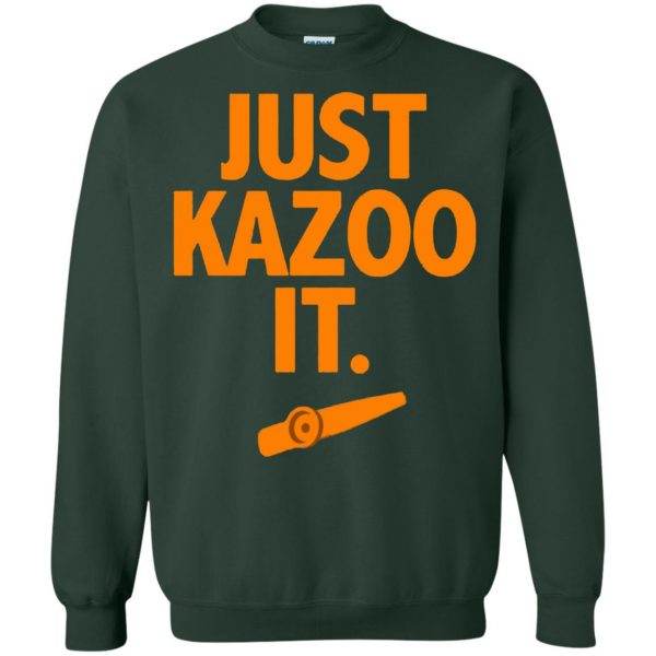 just kazoo it sweatshirt - forest green