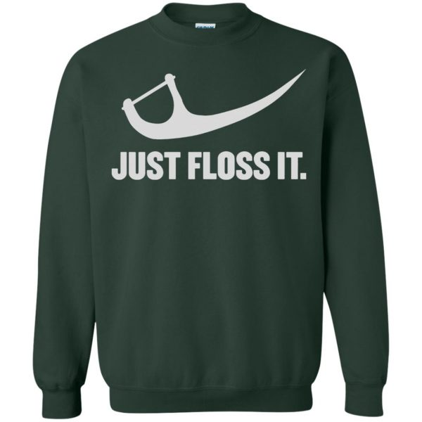 just do it floss sweatshirt - forest green