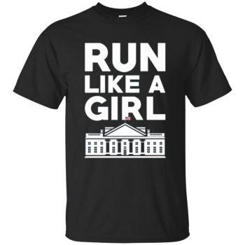 run like a girl shirt hillary - black