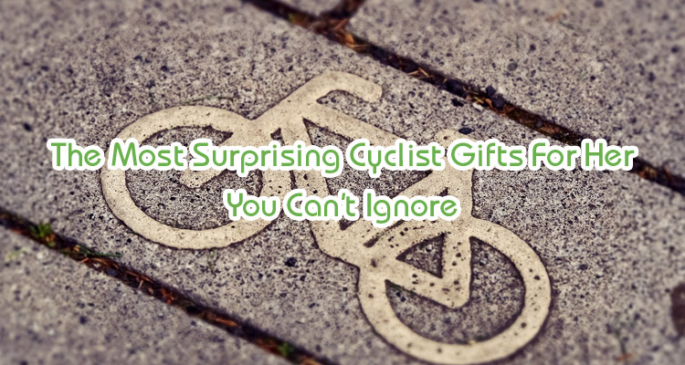 cyclist gifts for her