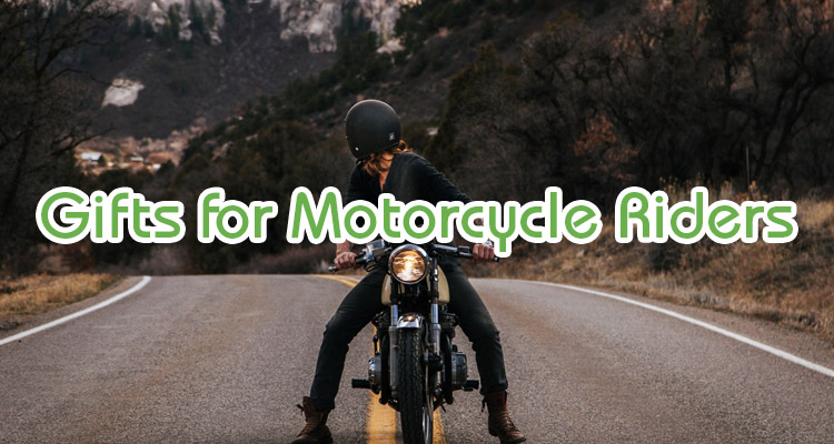 best gifts for motorcycle riders that you should not miss out