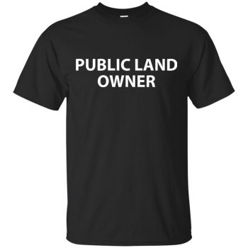 public land owner t shirt - black