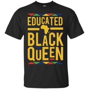 educated black queen t shirt - black