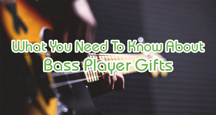 Bass Player Gifts