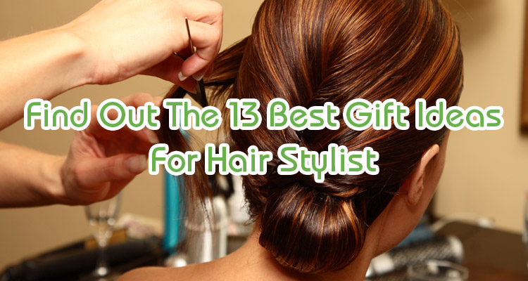 hair stylist gifts ideas