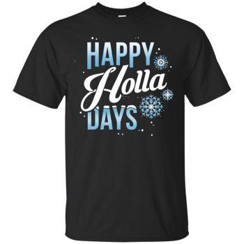 happy holla days tshirt - black