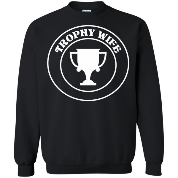 trophy wife sweatshirt - black