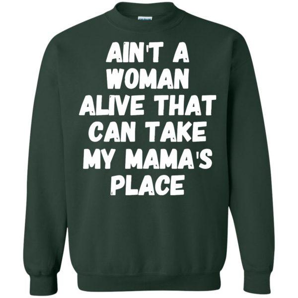 aint a woman alive sweatshirt - forest green
