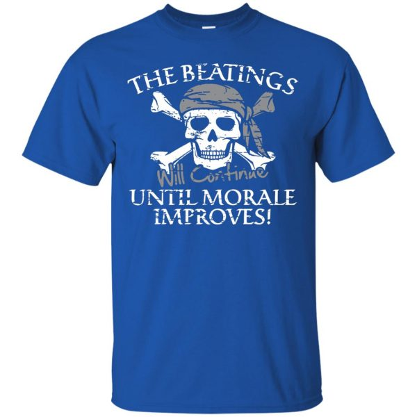 the beatings will continue until morale improves t shirt - royal blue