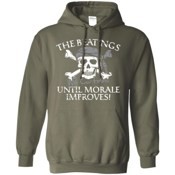 the beatings will continue until morale improves hoodie - military green