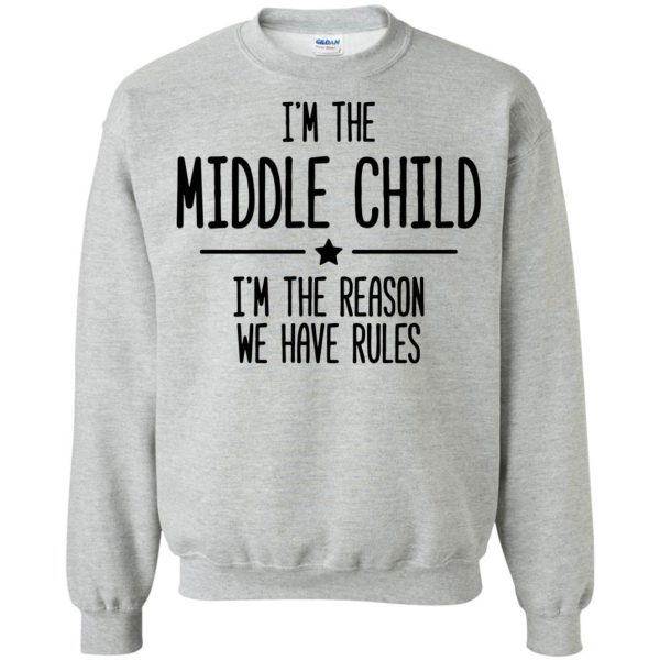 middle child sweatshirt - sport grey