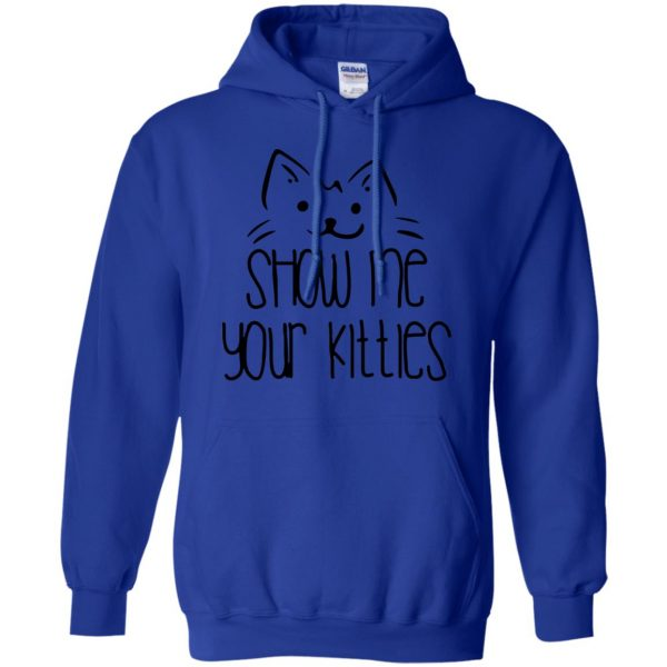show me your kitties hoodie - royal blue
