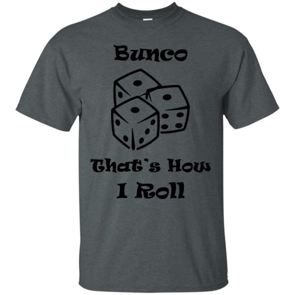 buncos t shirt - dark heather