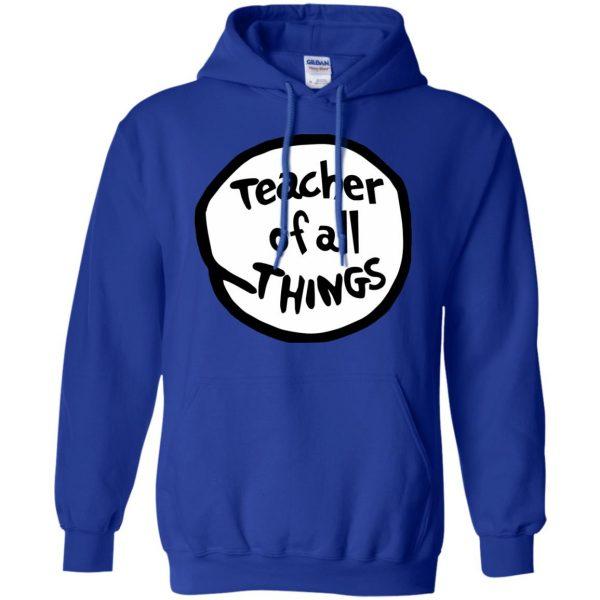 teacher of all things hoodie - royal blue