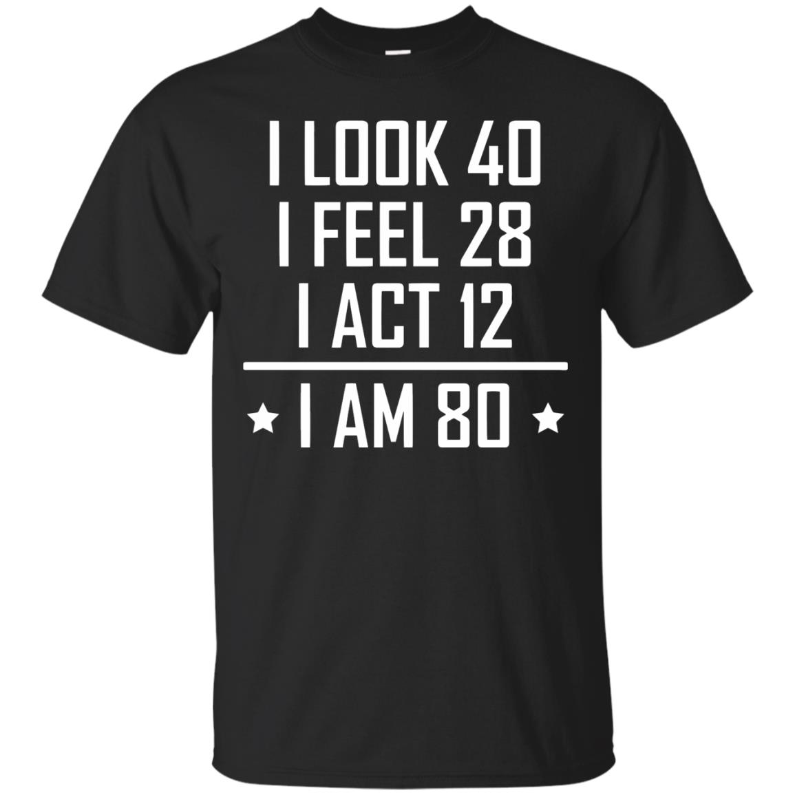 80th Birthday T Shirt Funny