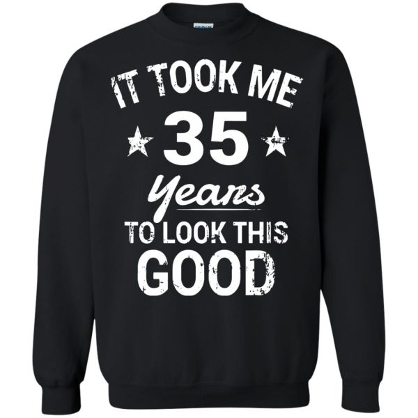35th birthday sweatshirt - black