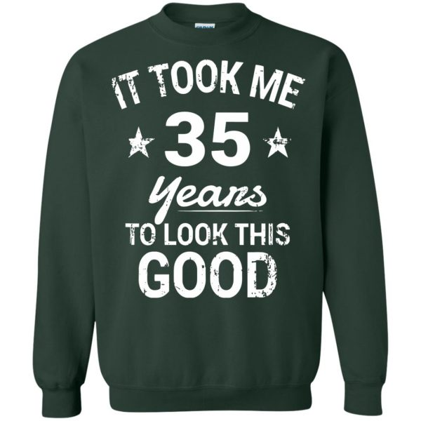 35th birthday sweatshirt - forest green