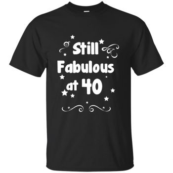 40 and fabulous shirt - black