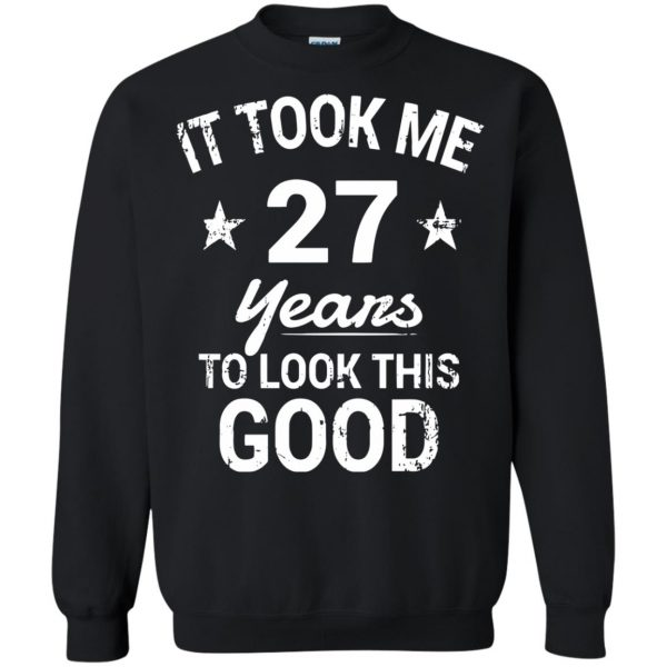 27th birthday sweatshirt - black