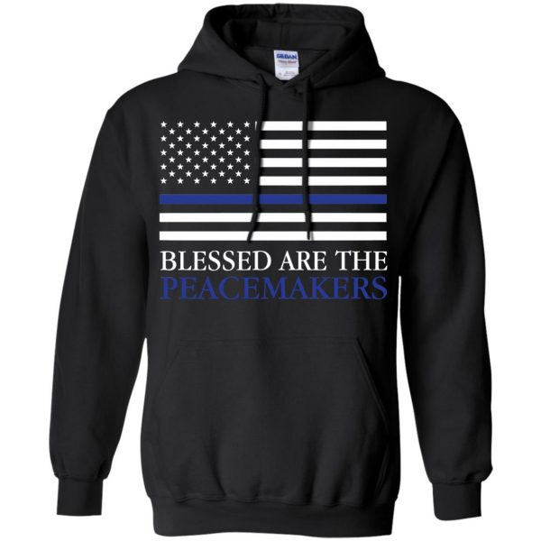 blessed are the peacemakers thin blue line hoodie - black