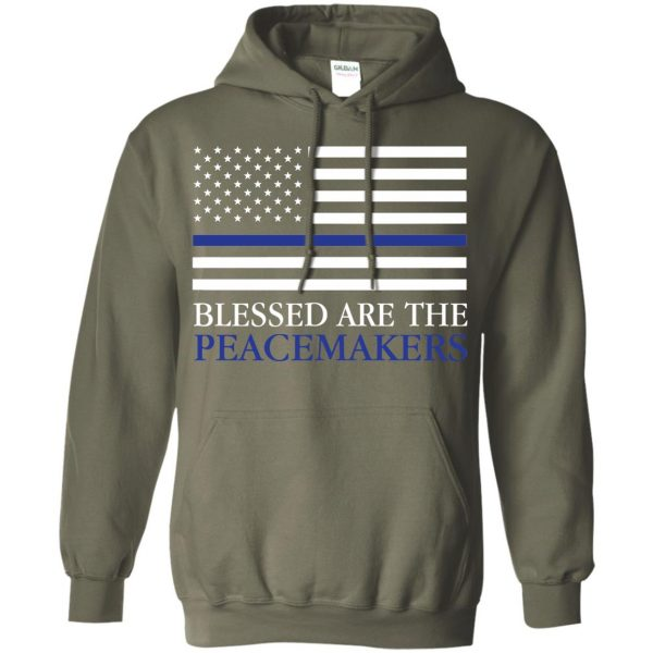 blessed are the peacemakers thin blue line hoodie - military green