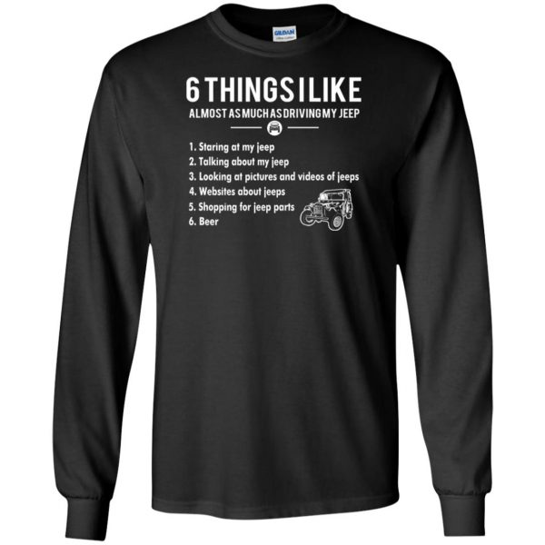 6 Things I Like jeep long sleeve - black