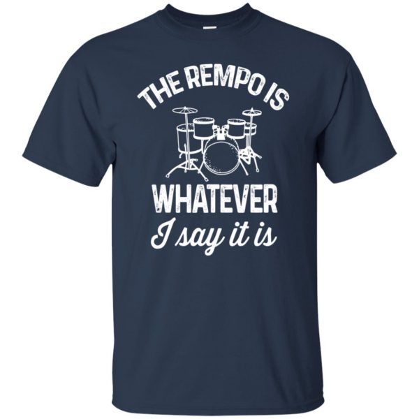 The tempo is whatever I say It is t shirt - navy blue
