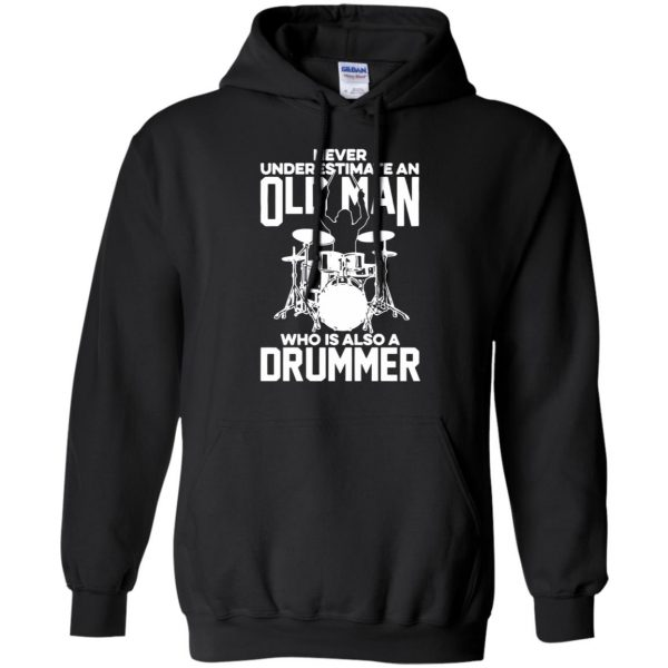 Never Underestimate An Old Man Who Is Also A Drummer hoodie - black