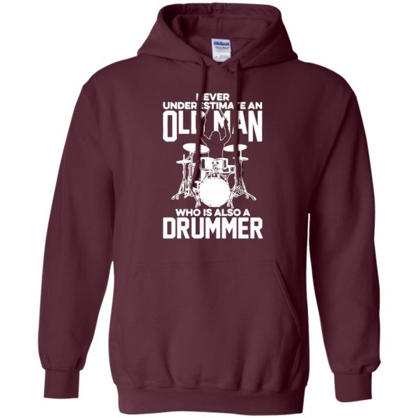 Never Underestimate An Old Man Who Is Also A Drummer hoodie - maroon