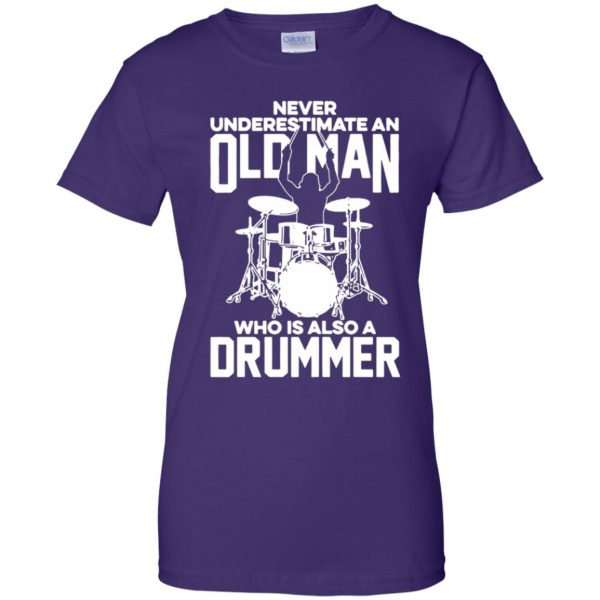 Never Underestimate An Old Man Who Is Also A Drummer womens t shirt - lady t shirt - purple