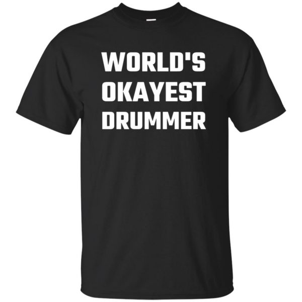 World's Okayest Drummer - black