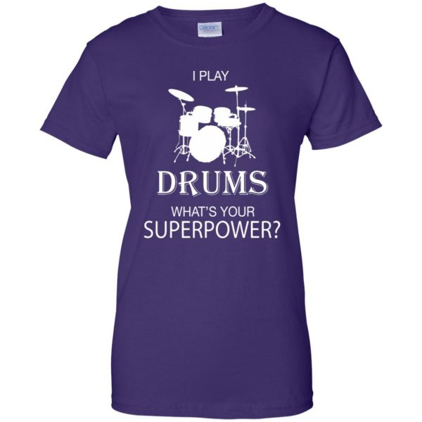 I play Drum, what's your superpower? womens t shirt - lady t shirt - purple