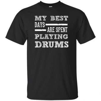 My Best Days Are Spent Playing Drums - black
