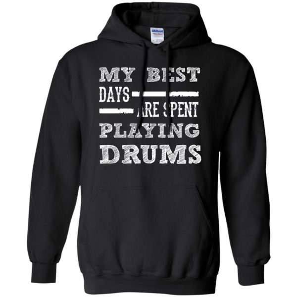 My Best Days Are Spent Playing Drums hoodie - black