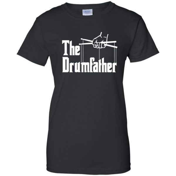 The Drumfather womens t shirt - lady t shirt - black