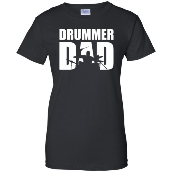 Drummer Dad womens t shirt - lady t shirt - black