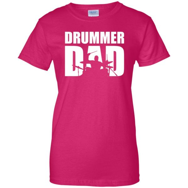 Drummer Dad womens t shirt - lady t shirt - pink heliconia