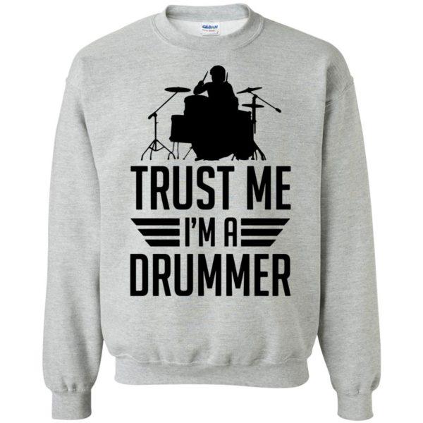 Trust Me I'm A Drummer sweatshirt - sport grey