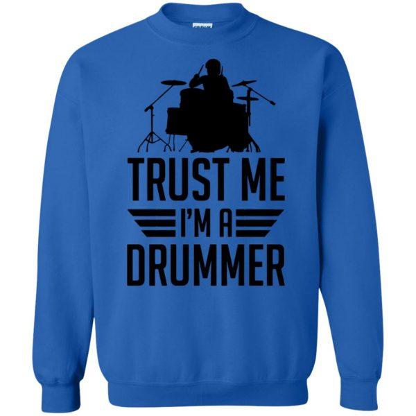 Trust Me I'm A Drummer sweatshirt - royal blue