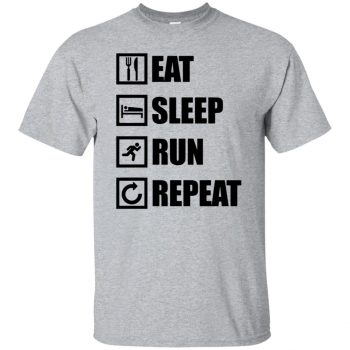 eat sleep run repeat - sport grey