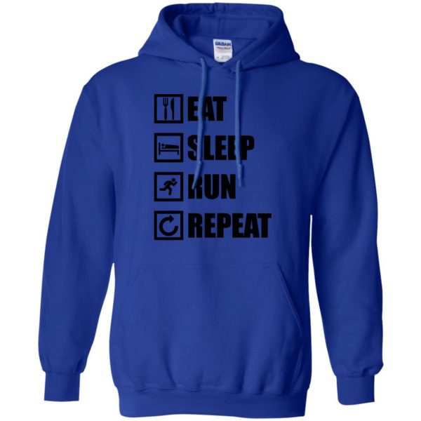 eat sleep run repeat shirt hoodie - royal blue