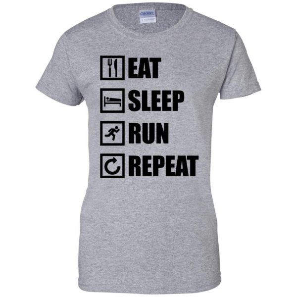 eat sleep run repeat shirt womens t shirt - lady t shirt - sport grey