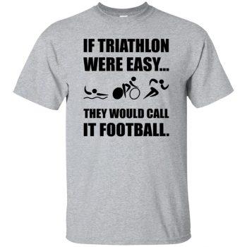 Triathlon Were Easy - sport grey